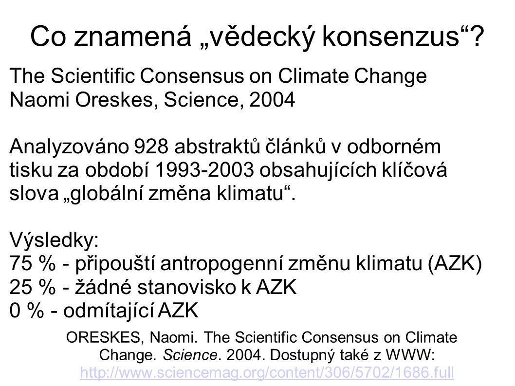 """Co znamená """"vědecký konsenzus"""