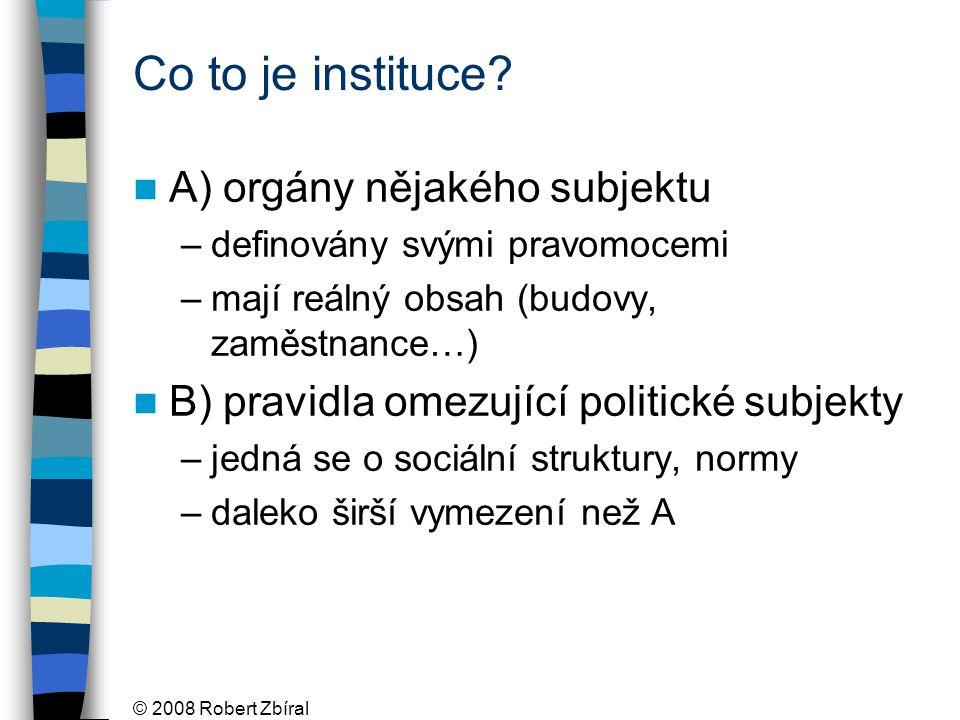 Co to je instituce A) orgány nějakého subjektu