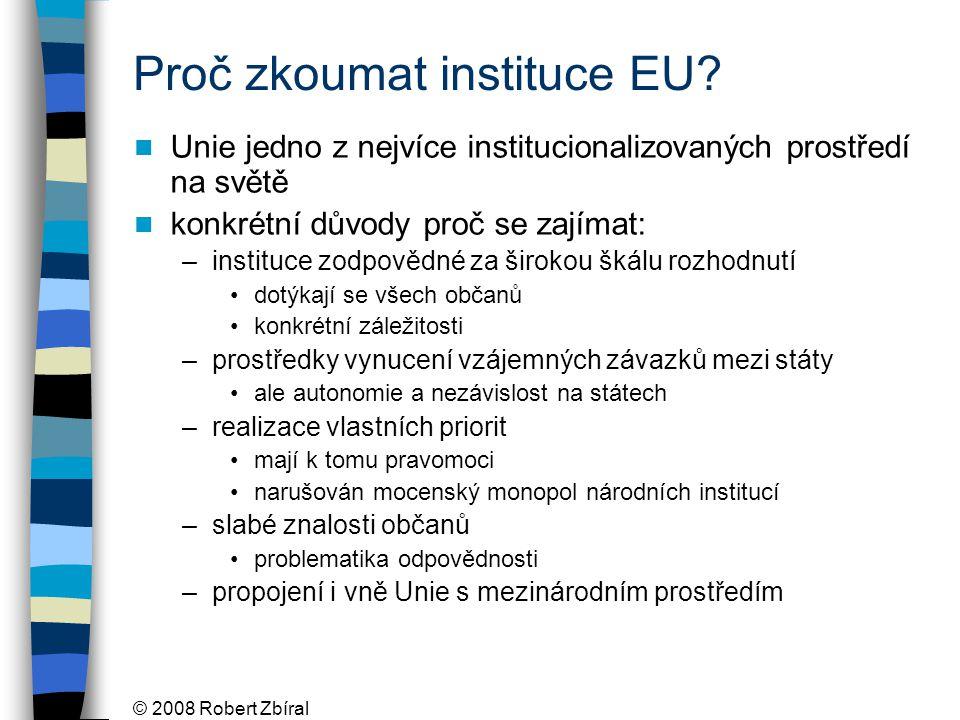Proč zkoumat instituce EU