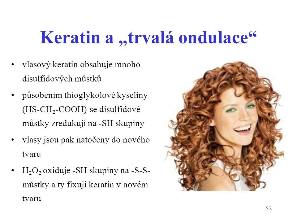 """Keratin a """"trvalá ondulace"""