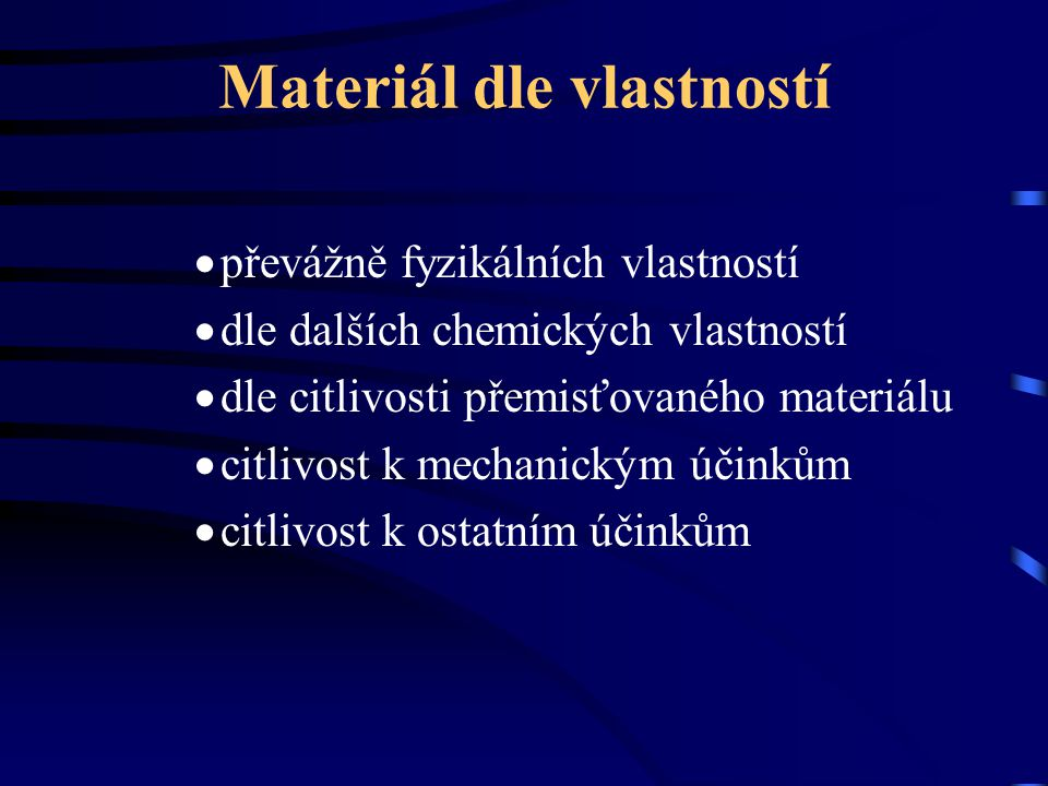 Materiál dle vlastností