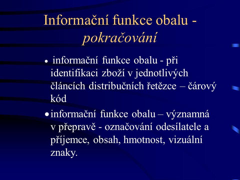 Informační funkce obalu - pokračování