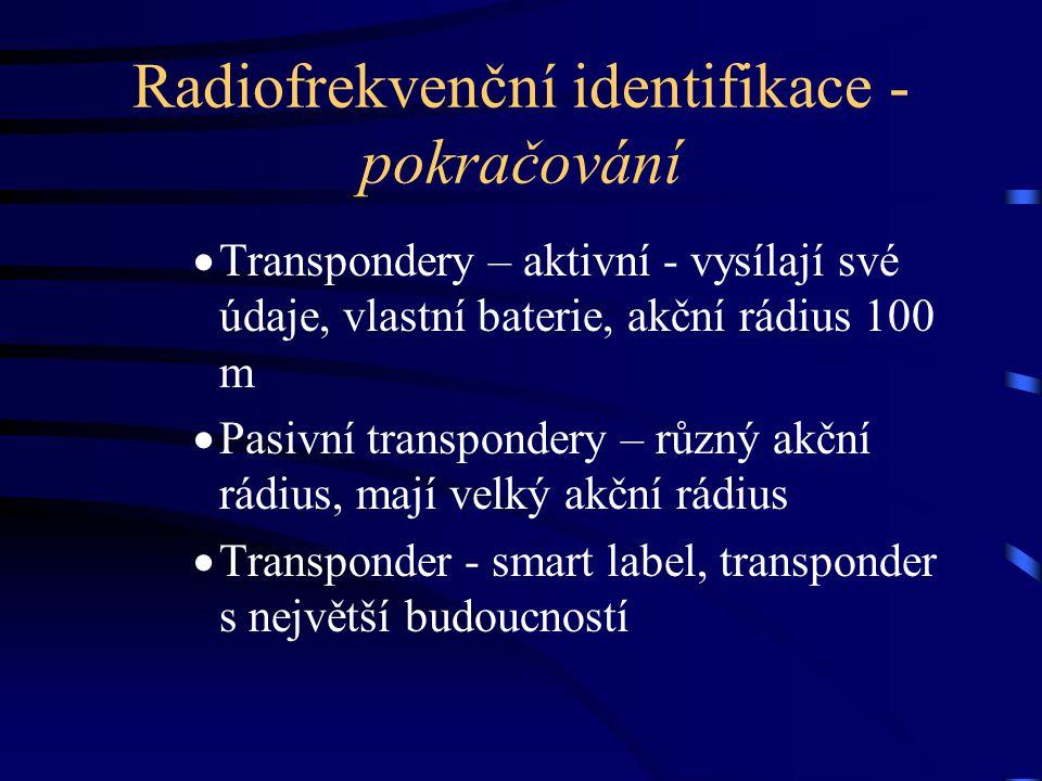 Radiofrekvenční identifikace - pokračování