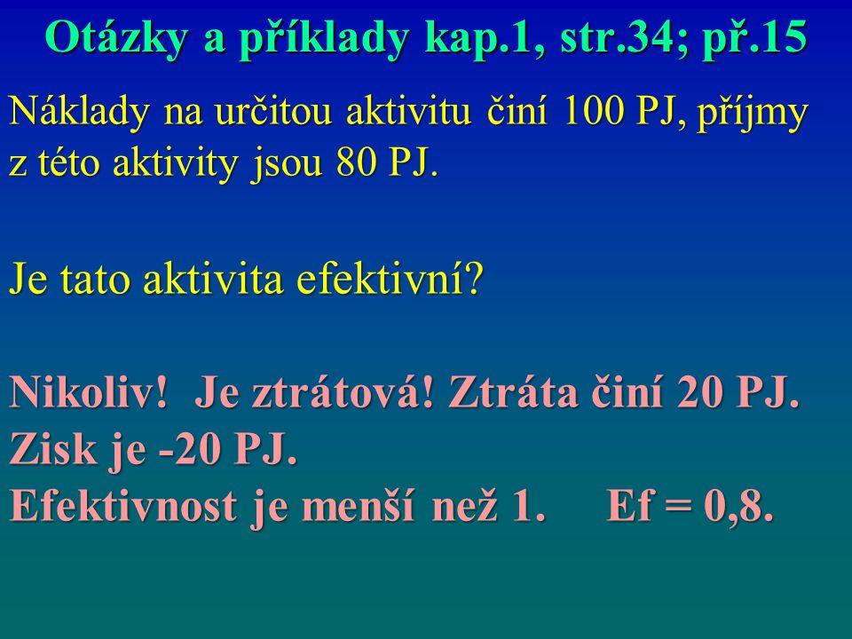 Otázky a příklady kap.1, str.34; př.15