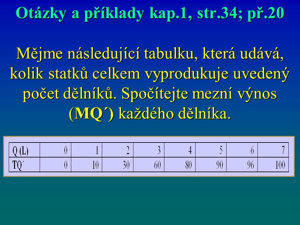 Otázky a příklady kap.1, str.34; př.20