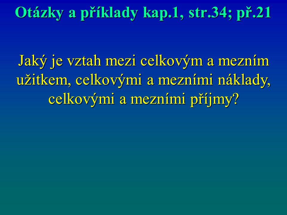 Otázky a příklady kap.1, str.34; př.21