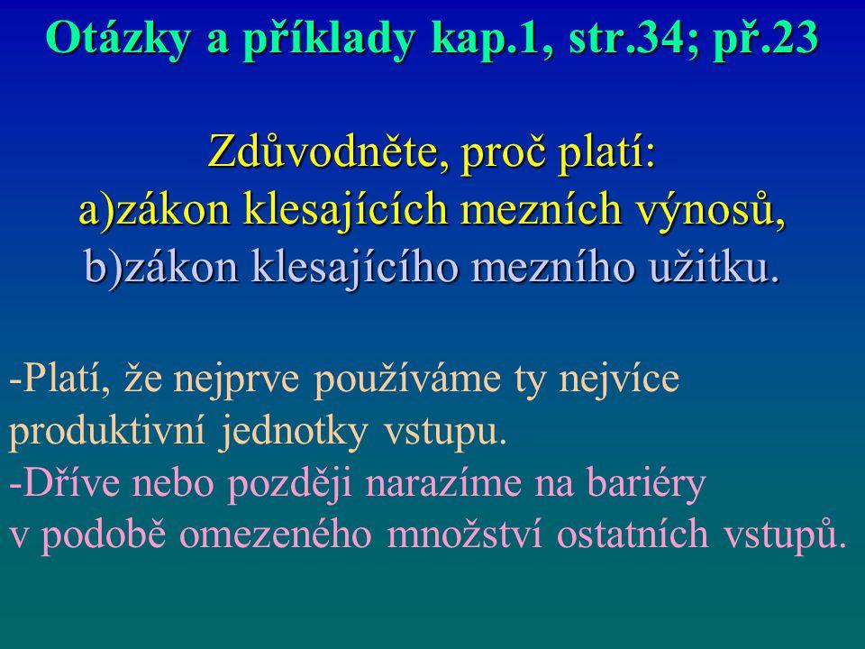Otázky a příklady kap.1, str.34; př.23