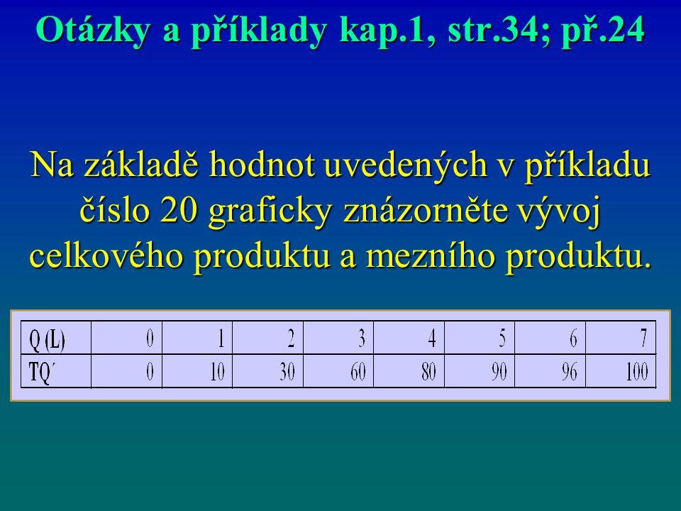 Otázky a příklady kap.1, str.34; př.24
