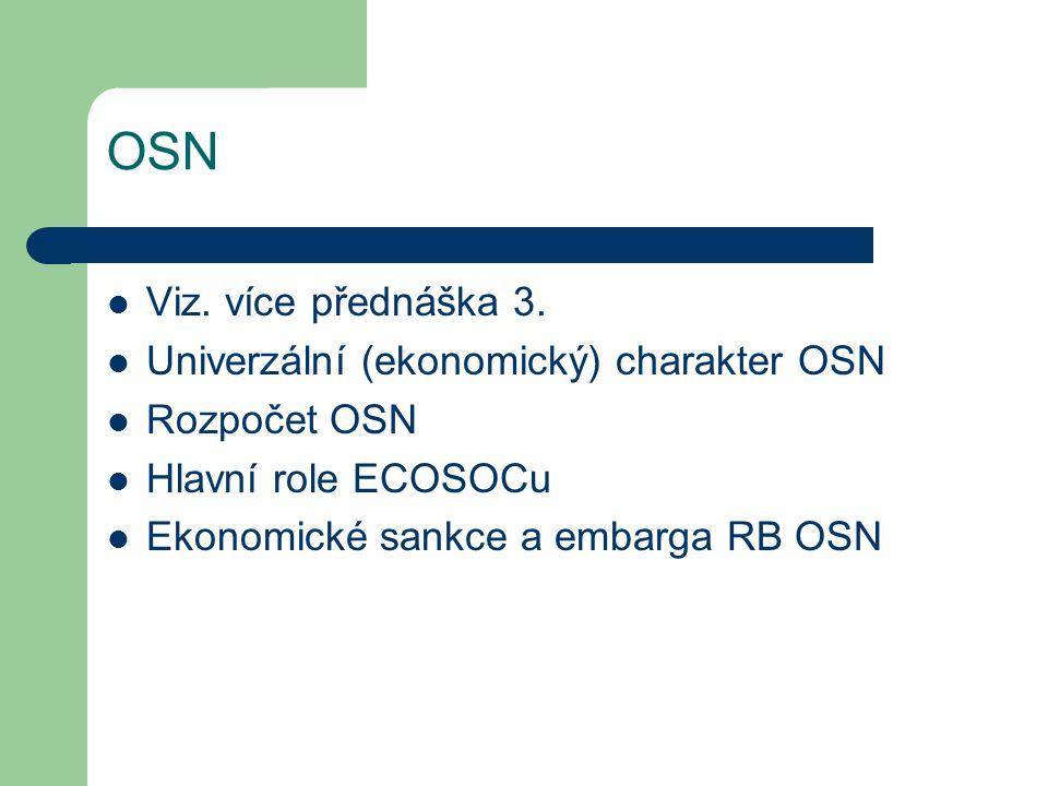 OSN Viz. více přednáška 3. Univerzální (ekonomický) charakter OSN
