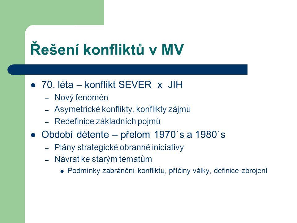 Řešení konfliktů v MV 70. léta – konflikt SEVER x JIH