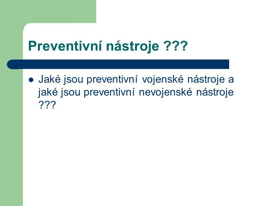 Preventivní nástroje .