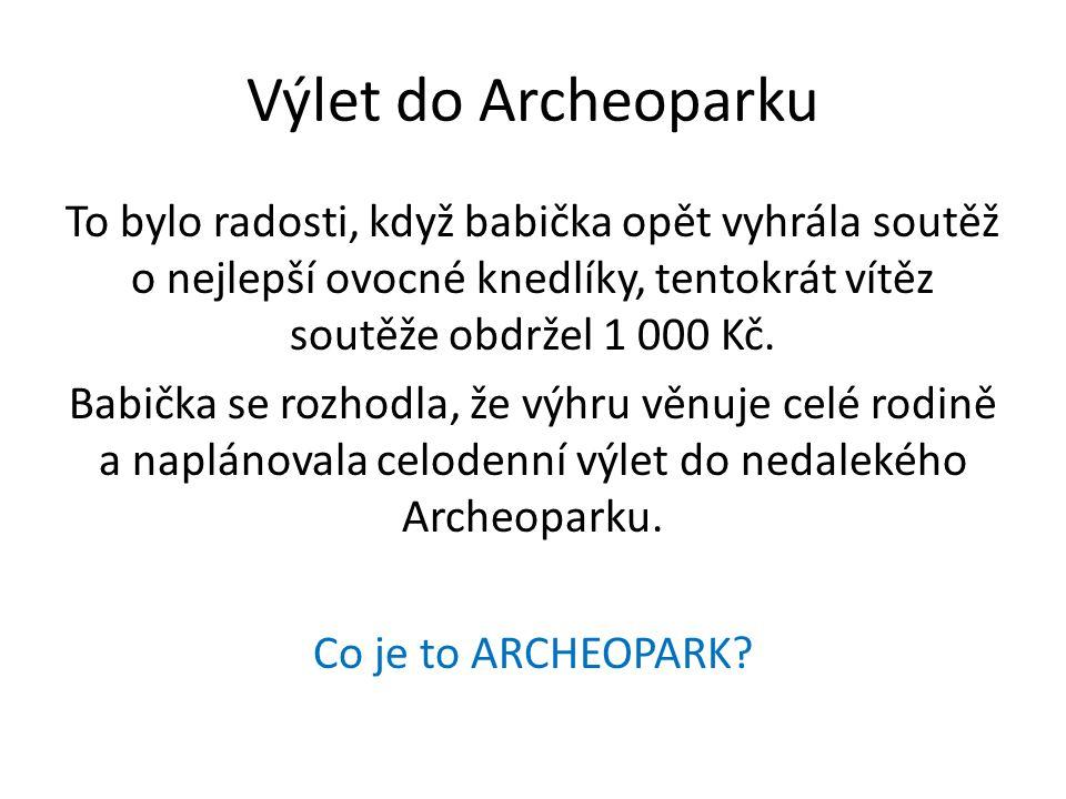 Výlet do Archeoparku