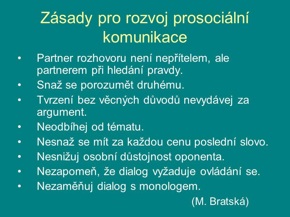 Zásady pro rozvoj prosociální komunikace