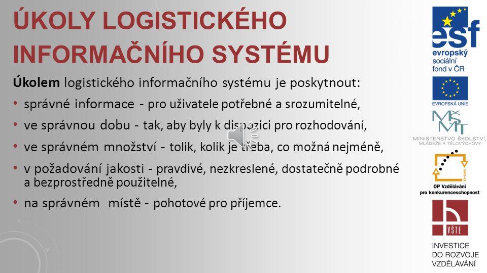 Úkoly logistického informačního systému