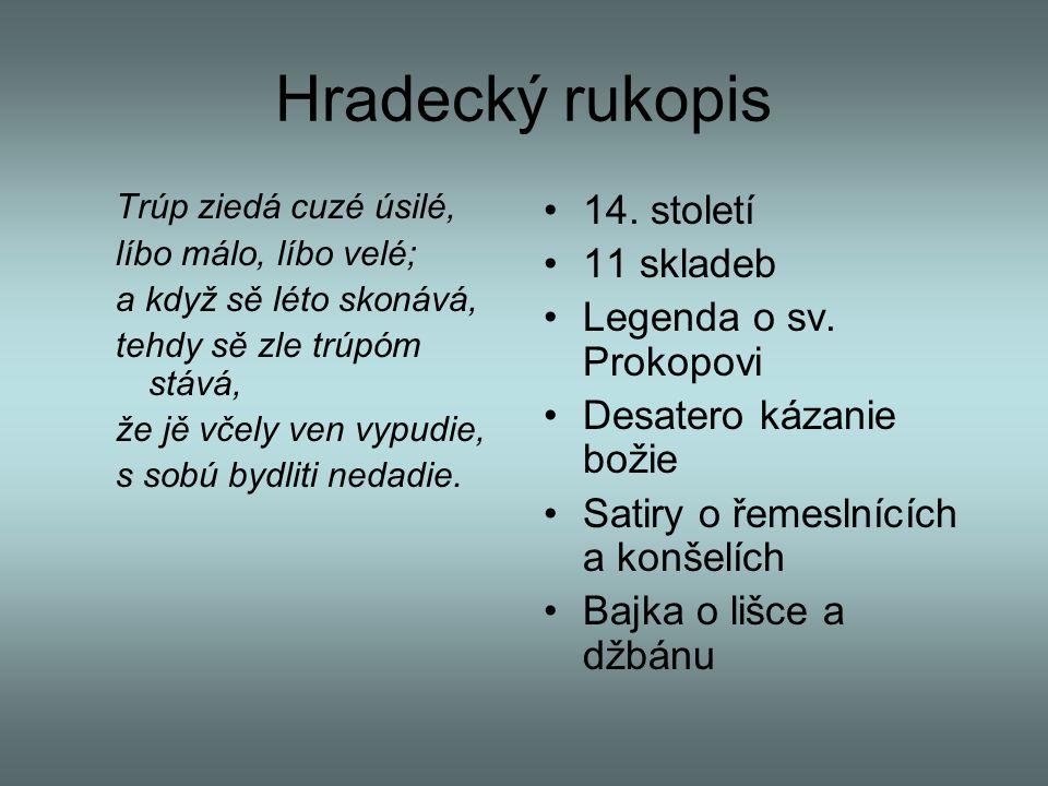 Hradecký rukopis 14. století 11 skladeb Legenda o sv. Prokopovi