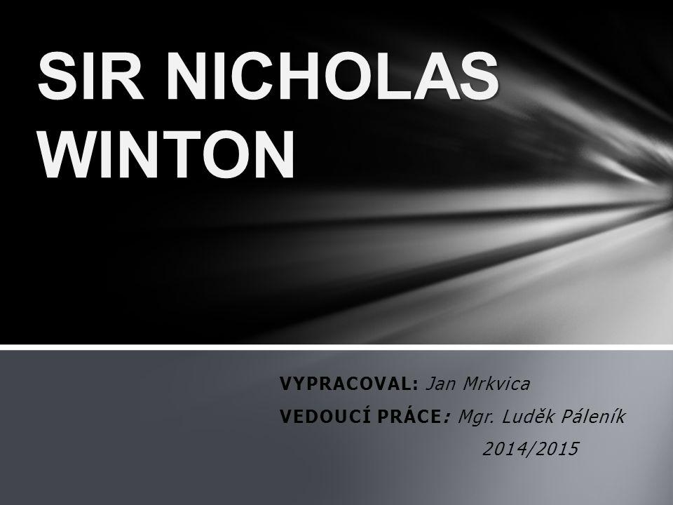 VYPRACOVAL: Jan Mrkvica VEDOUCÍ PRÁCE: Mgr. Luděk Páleník 2014/2015