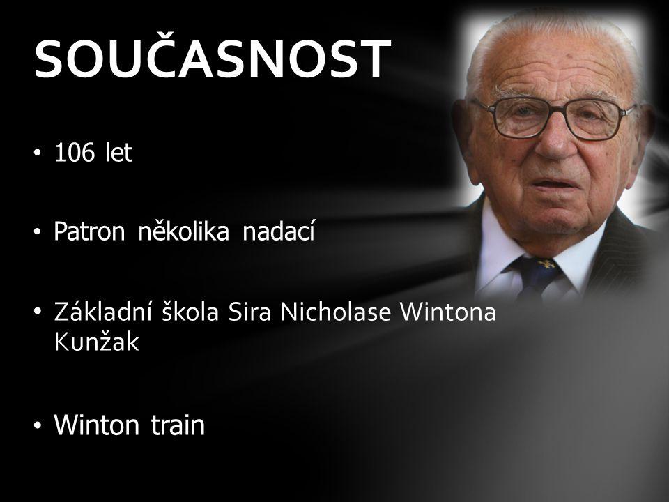 SOUČASNOST Základní škola Sira Nicholase Wintona Kunžak Winton train