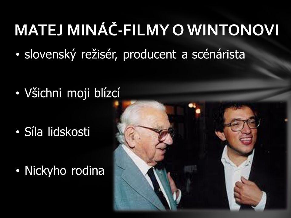 MATEJ MINÁČ-FILMY O WINTONOVI