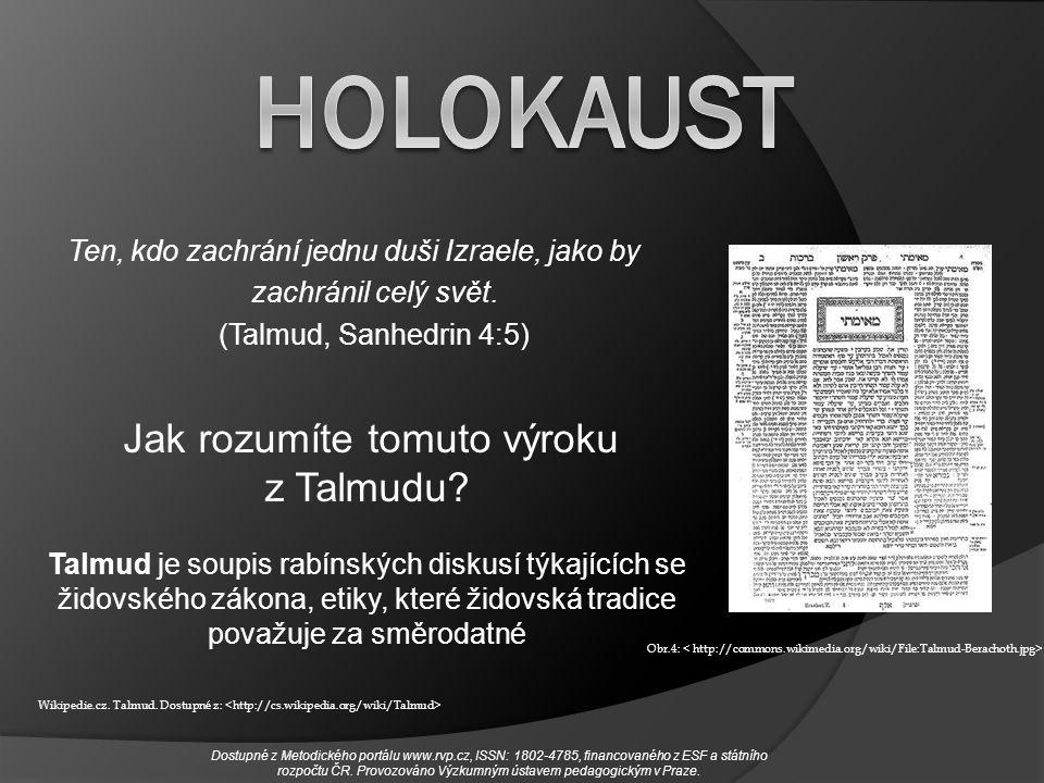 HOLOKAUST Ten, kdo zachrání jednu duši Izraele, jako by