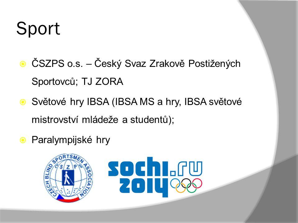 Sport ČSZPS o.s. – Český Svaz Zrakově Postižených Sportovců; TJ ZORA