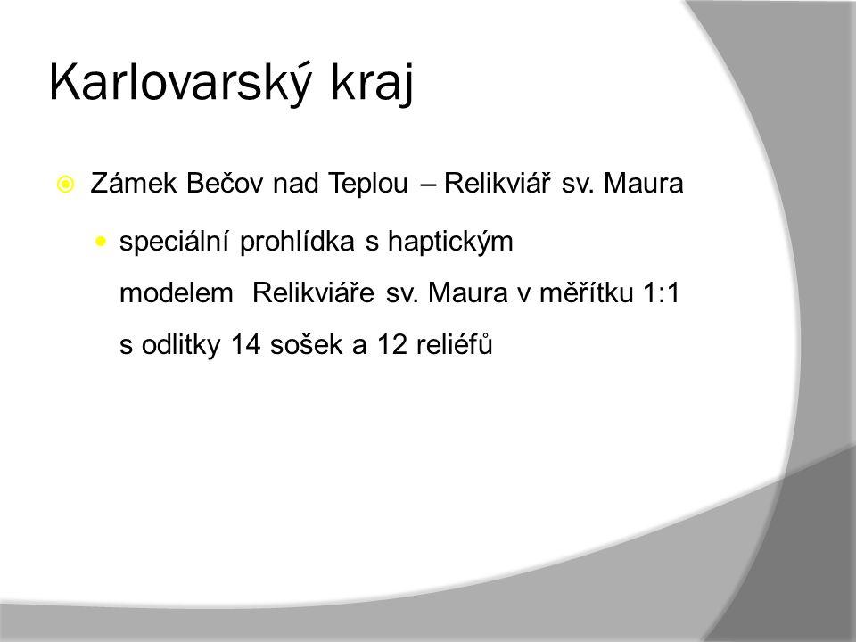 Karlovarský kraj Zámek Bečov nad Teplou – Relikviář sv. Maura