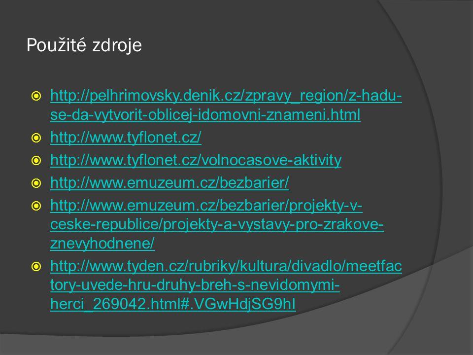 Použité zdroje http://pelhrimovsky.denik.cz/zpravy_region/z-hadu-se-da-vytvorit-oblicej-idomovni-znameni.html.