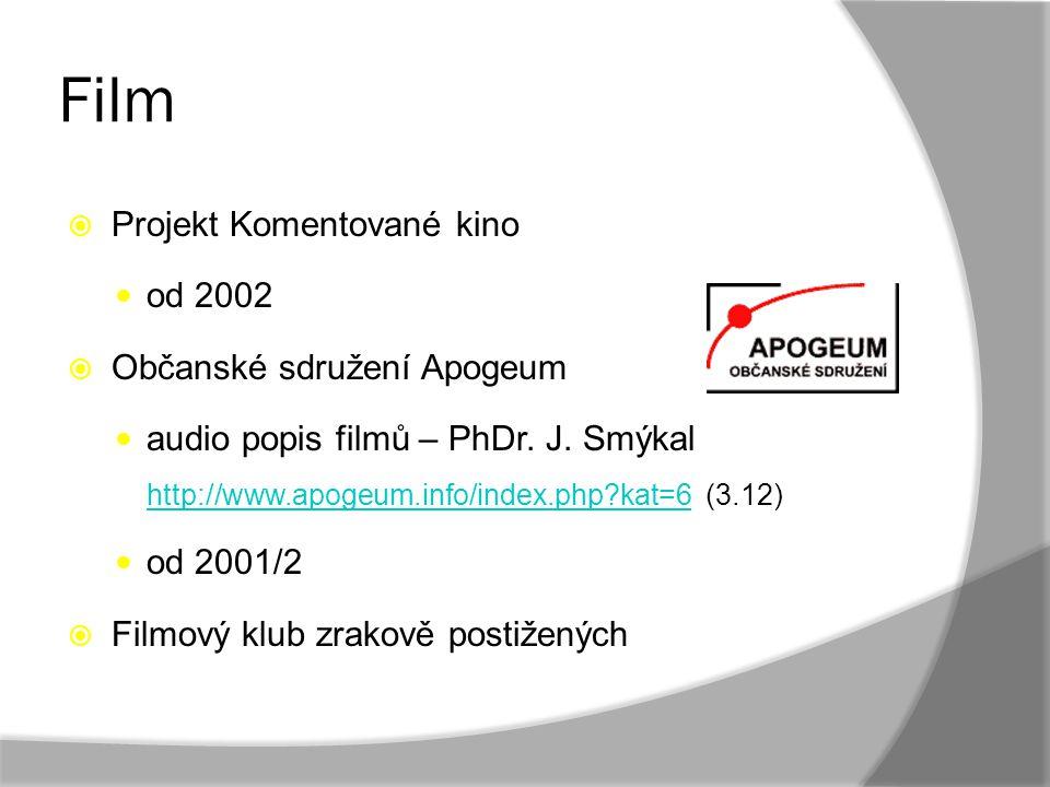 Film Projekt Komentované kino od 2002 Občanské sdružení Apogeum