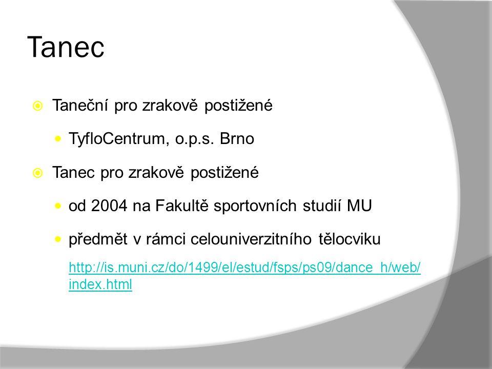 Tanec Taneční pro zrakově postižené TyfloCentrum, o.p.s. Brno