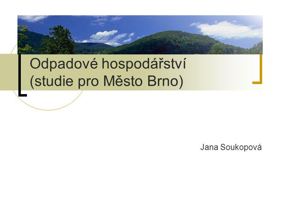 Odpadové hospodářství (studie pro Město Brno)