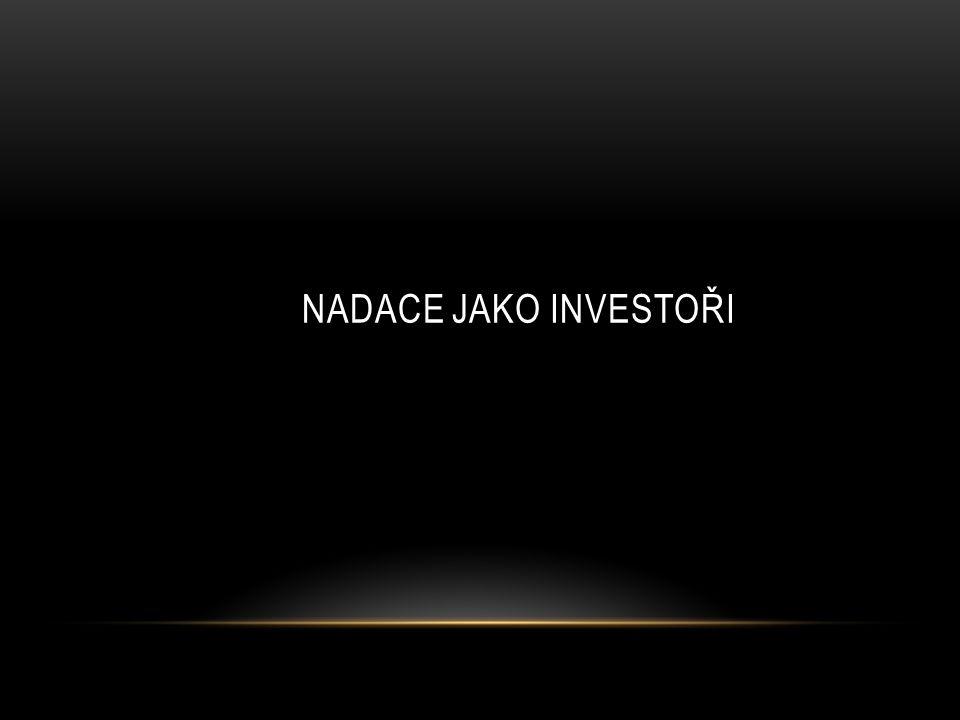 Nadace jako investoři