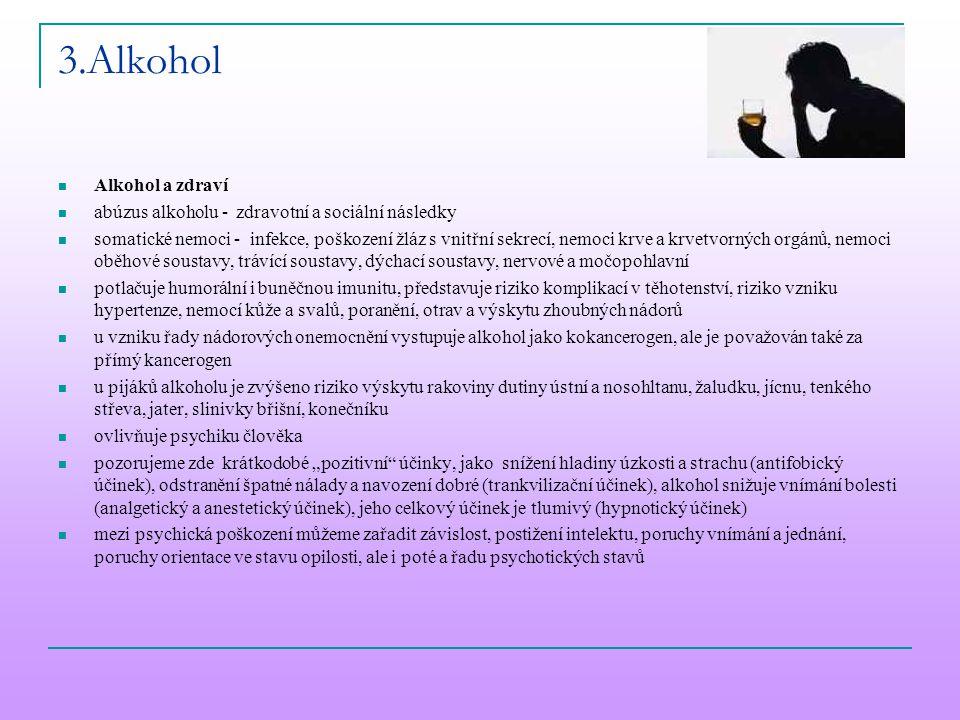 3.Alkohol Alkohol a zdraví