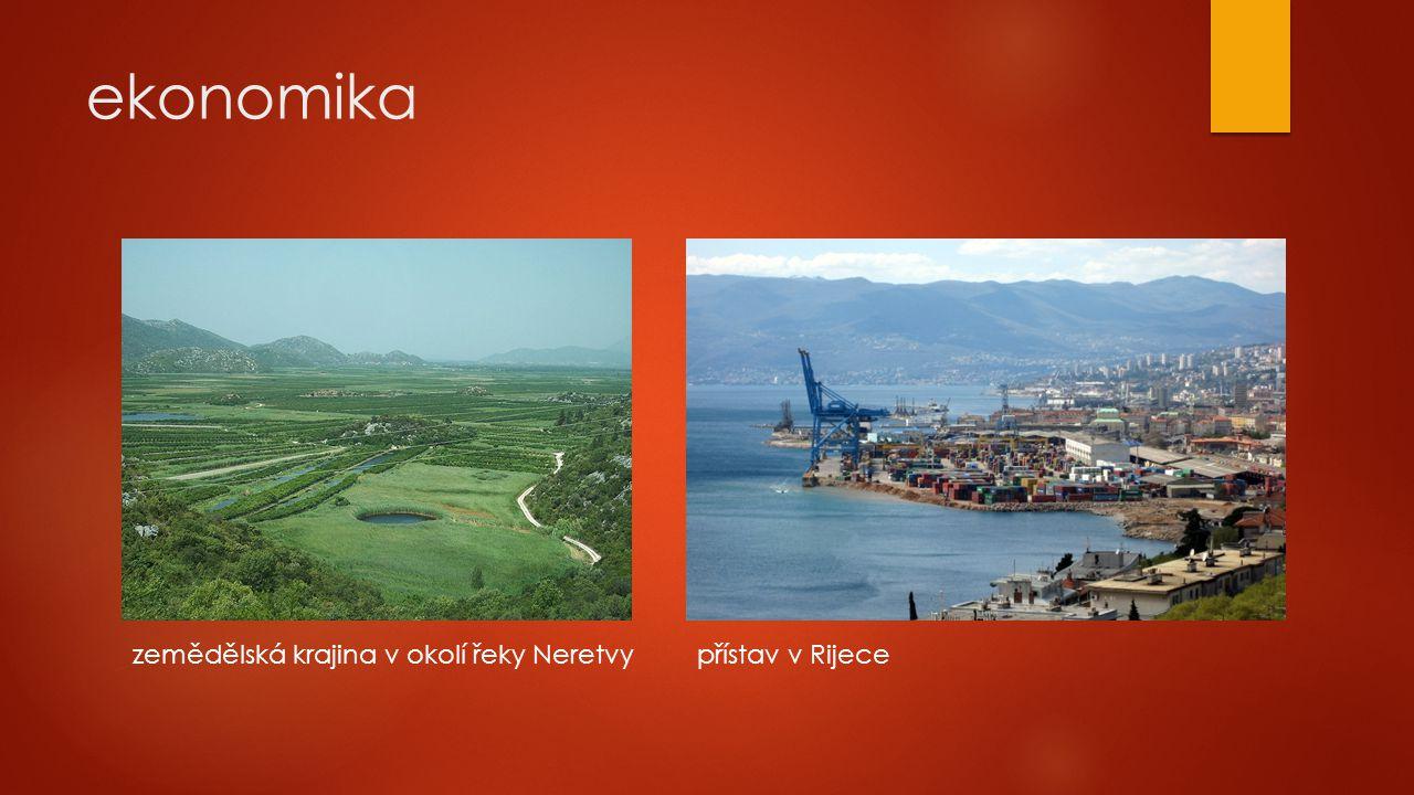 ekonomika zemědělská krajina v okolí řeky Neretvy přístav v Rijece