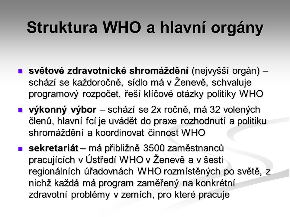 Struktura WHO a hlavní orgány