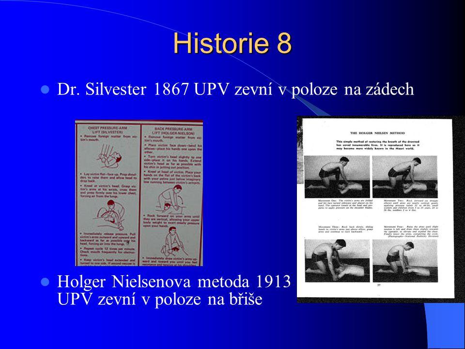 Historie 8 Dr. Silvester 1867 UPV zevní v poloze na zádech