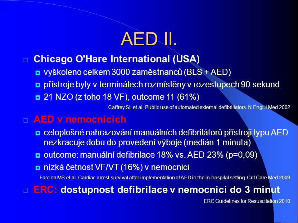 AED II. Chicago O Hare International (USA) AED v nemocnicích