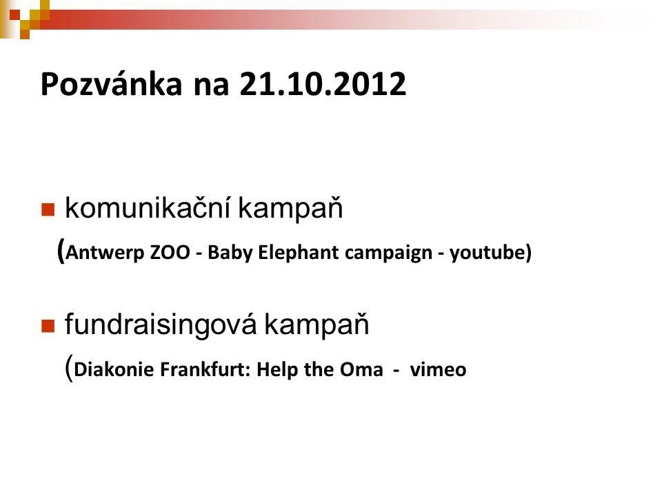 Pozvánka na 21.10.2012 komunikační kampaň