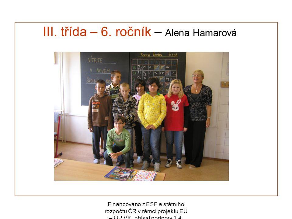 III. třída – 6. ročník – Alena Hamarová