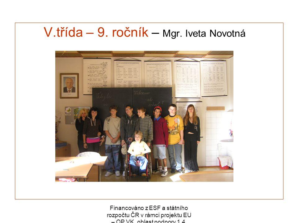 V.třída – 9. ročník – Mgr. Iveta Novotná