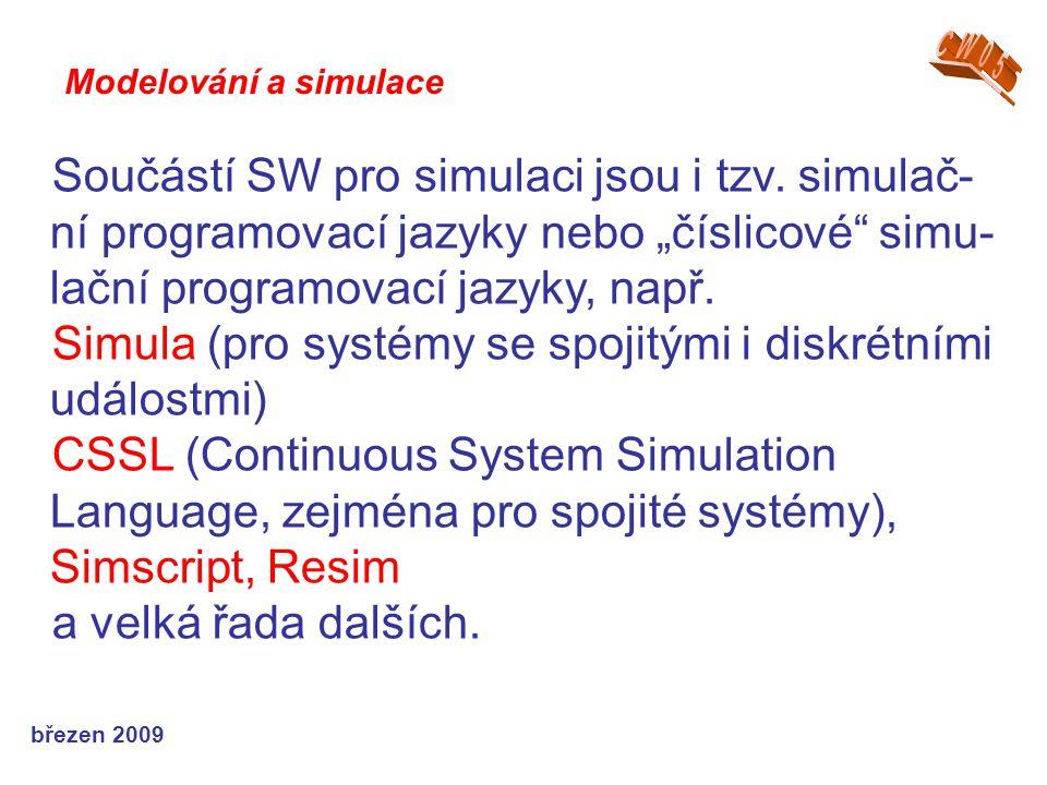 Simula (pro systémy se spojitými i diskrétními událostmi)