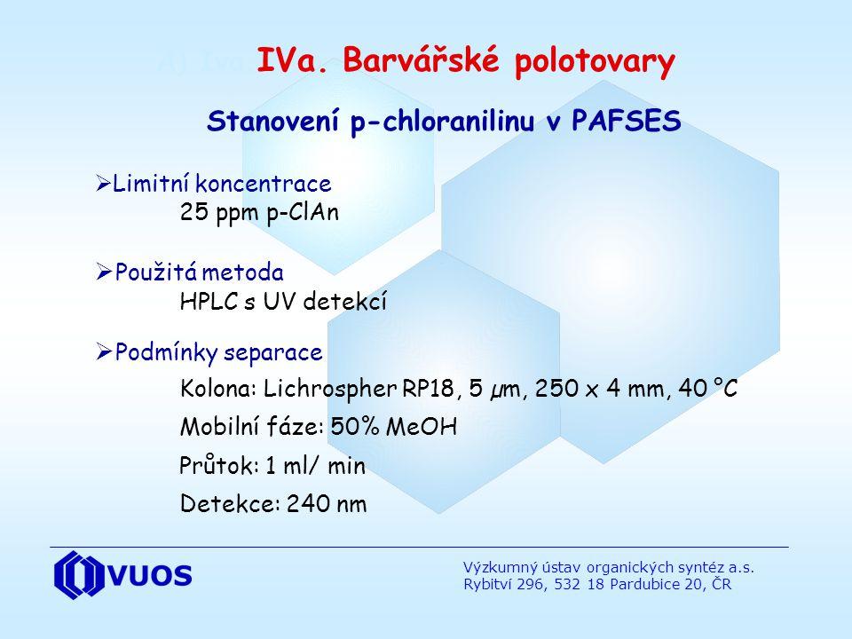 A) Iva.IVa. Barvářské polotovary Stanovení p-chloranilinu v PAFSES