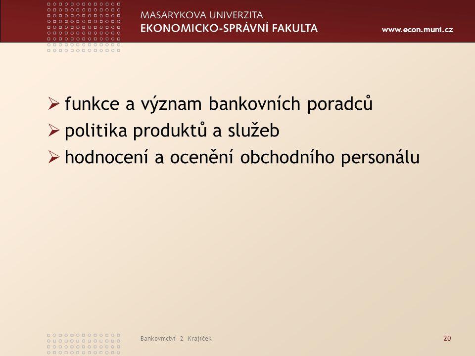 funkce a význam bankovních poradců politika produktů a služeb