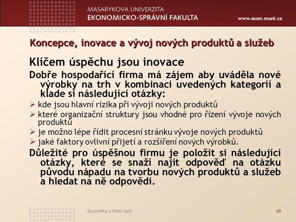 Koncepce, inovace a vývoj nových produktů a služeb