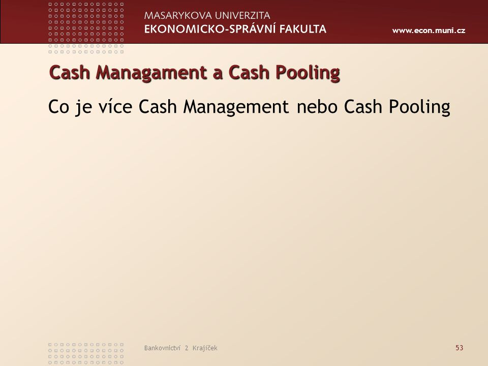 Cash Managament a Cash Pooling