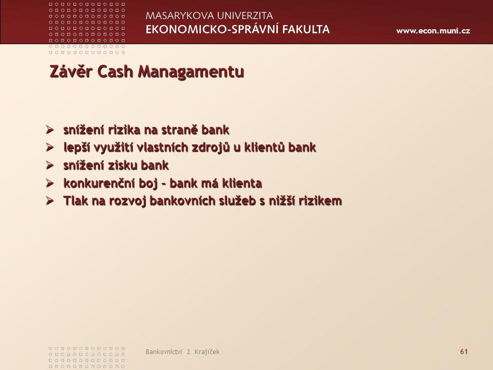 Závěr Cash Managamentu