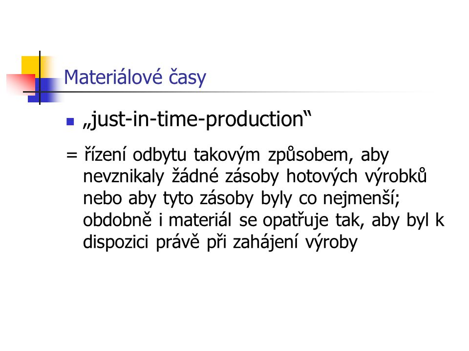 """just-in-time-production"