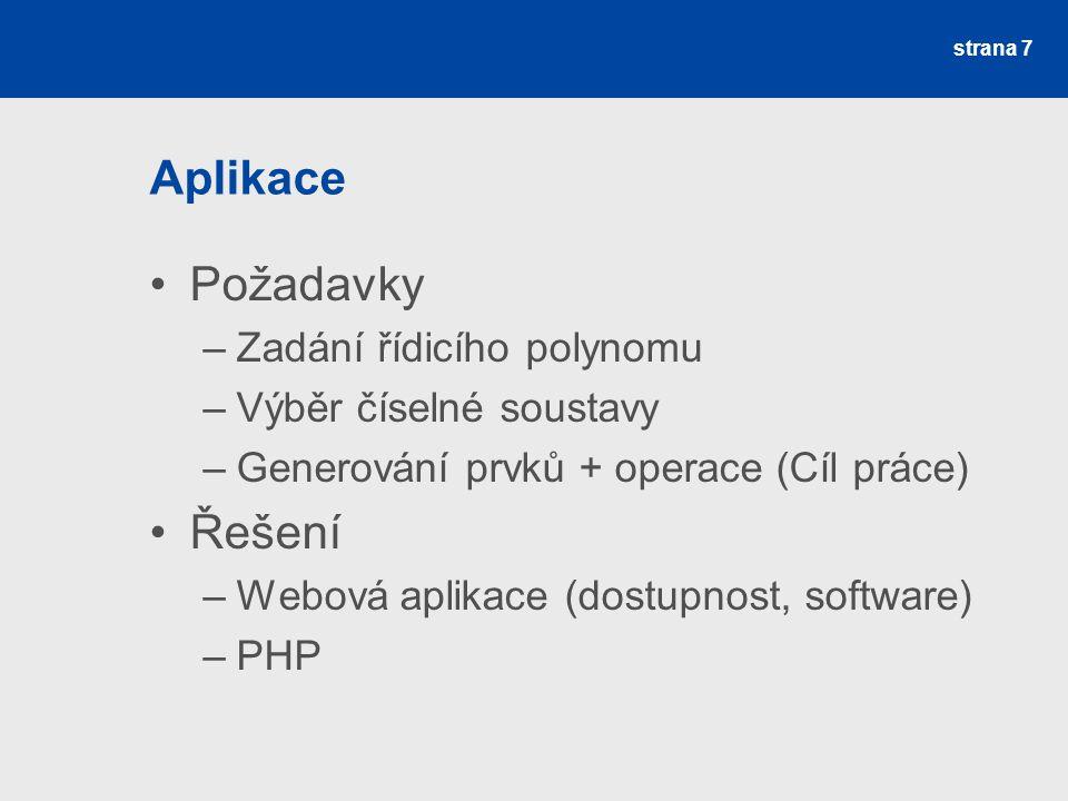 Aplikace Požadavky Řešení Zadání řídicího polynomu