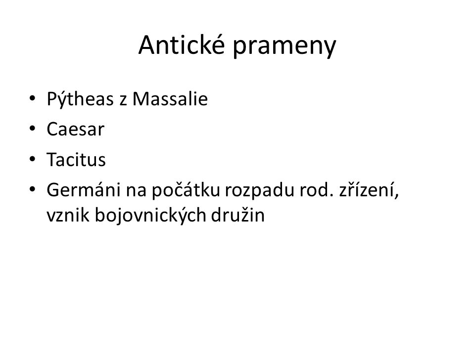 Antické prameny Pýtheas z Massalie Caesar Tacitus