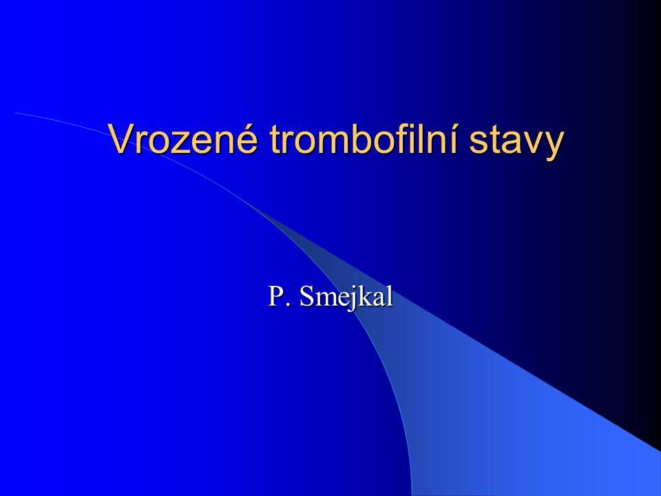 Vrozené trombofilní stavy