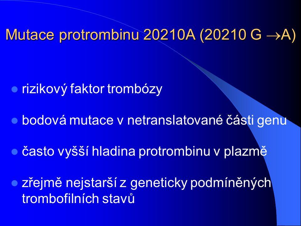 Mutace protrombinu 20210A (20210 G A)