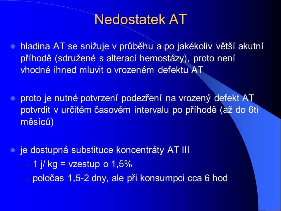 Nedostatek AT